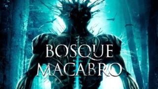 BOSQUE MACABRO