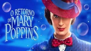 Assistir Filme O RETORNO DE MARY POPPINS